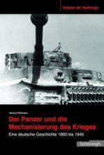 Panzer und Mechanisierung des Krieges