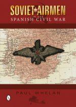 Soviet Airmen in the Spanish Civil War 1936-1939
