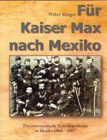 Für Kaiser Max nach Mexiko
