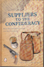 Suppliers to the Confederacy Volume II