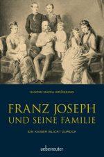 Franz Joseph und Familie
