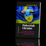 Pulverfass Ukraine