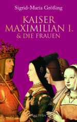 AMA_Groessing_Kaiser Max & Frauen_Cover_RZ.indd