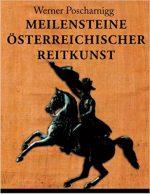 Meilensteine österreichischer Reitkunst