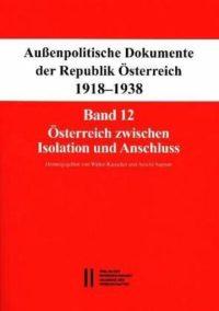 Österreich zwischen Isolation und Anschluss