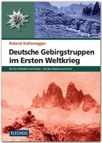 Deutsche Gebirgstruppen im Ersten Weltkrieg