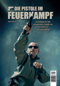 Die Pistole im Feuerkampf