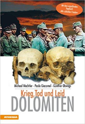 Dolomiten Krieg, Tod und Leid