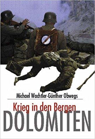 Dolomiten Krieg in den Bergen
