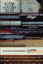 Die Geschichte der Waffenfabrik Steyr Mannlicher