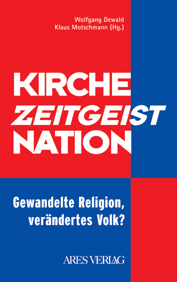 Kirche - Zeitgeist - Nation