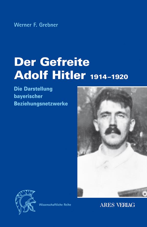 Der Gefreite Adolf Hitler