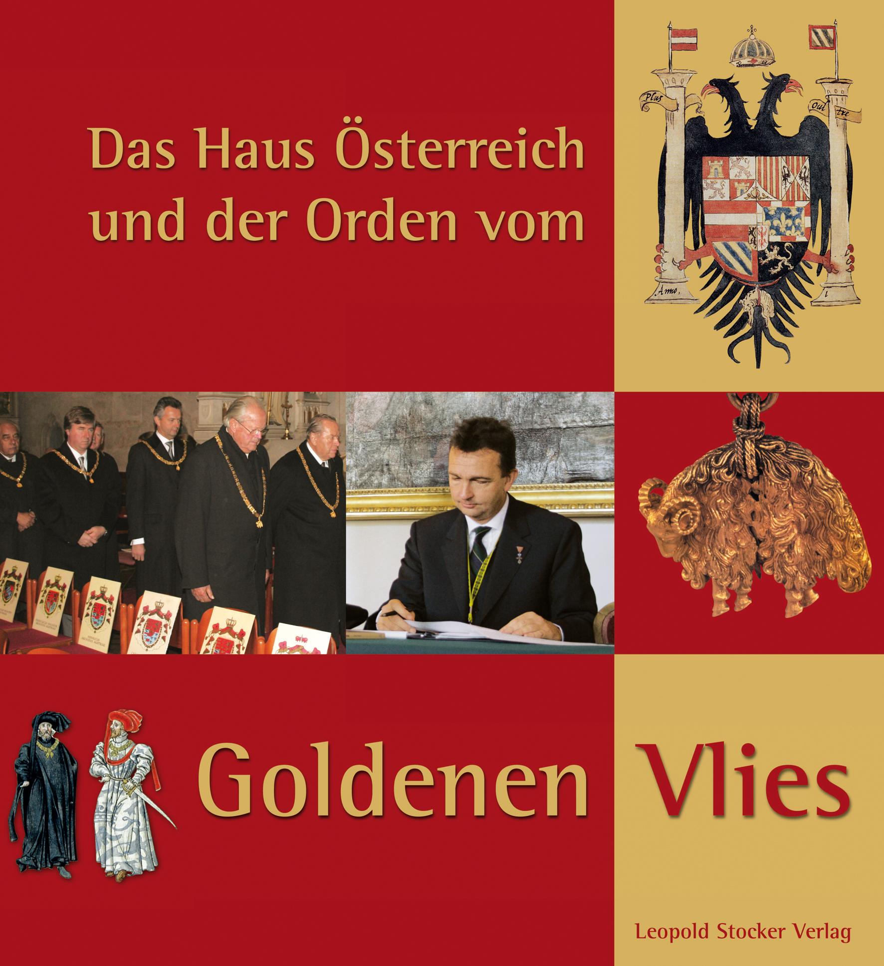 Das Haus Österreich und der Orden vom Goldenen Vlies