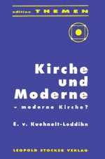 Kirche und Moderne - moderne Kirche?
