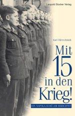 Mit 15 in den Krieg