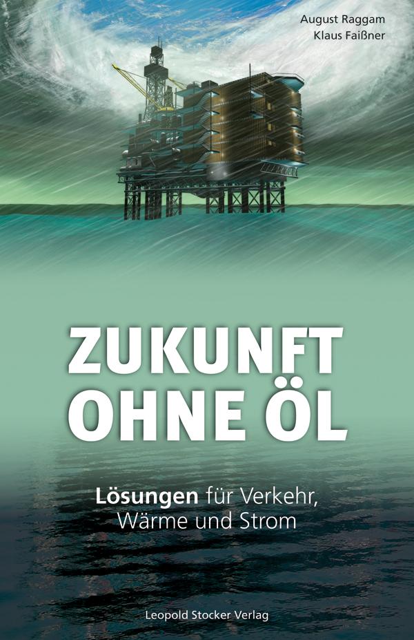 Zukunft ohne Öl