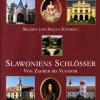 Slawoniens Schlösser