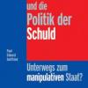 Multikulturalismus und die Politik der Schuld