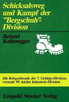 """Schicksalsweg und Kampf der """"Bergschuh""""-Division"""
