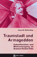 Traumstadt und Armageddon