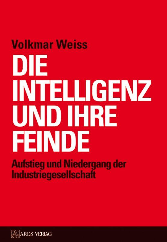 Die Intelligenz und ihre Feinde