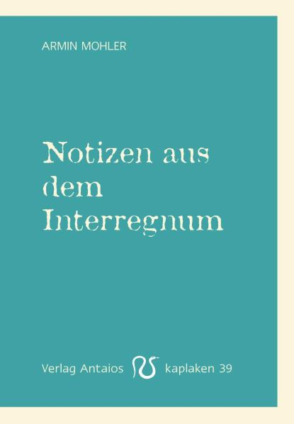 Notizen aus dem Interregnum