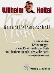 Hitlers Generalfeldmarschall und Chef des Oberkommandos der Wehr