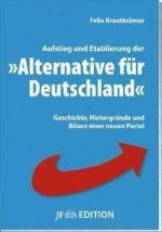 """Aufstieg und Etablierung der """"Alternative für Deutschland"""""""