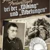 """Als niederländischer Freiwill. bei d. """"Viking"""" und """"Nibelungen"""""""