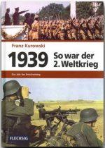 So war der 2. Weltkrieg 1939