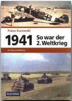 So war der 2. Weltkrieg 1941