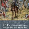 1815 – Die Befreiungskriege und das Ende
